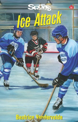 Ice Attack (Lorimer Sports Stories)