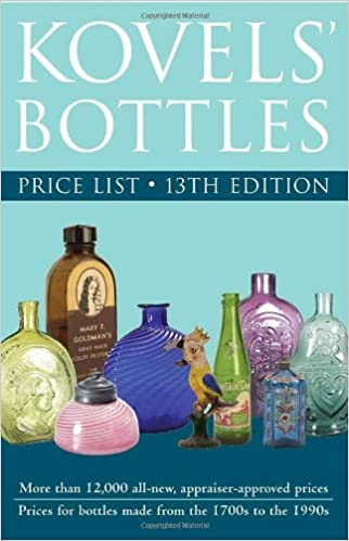 Kovels Bottles Price List 13th Edition