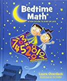 img - for Bedtime Math: A Fun Excuse to Stay Up Late (Bedtime Math Series) book / textbook / text book