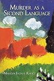 Murder As a Second Language, Marilyn Ekdahl Ravicz, 1438971303