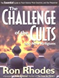 The Challenge of the Cults and New Religions, Ron Rhodes, 0310232171