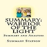 Summary and Analysis of Warrior of the Light by Paulo Coelho |  Summary Station