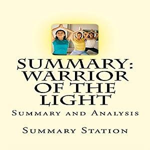 Summary and Analysis of Warrior of the Light by Paulo Coelho Audiobook