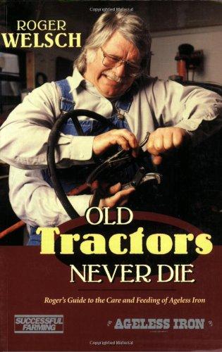 Old Tractors Never Die: Roger