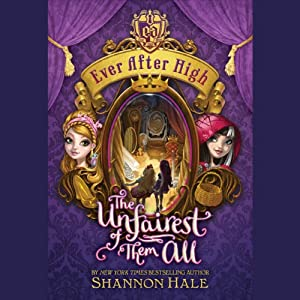 Ever After High: The Unfairest of Them All Audiobook