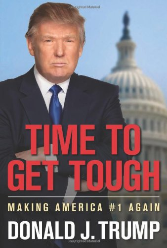 Time to Get Tough Making America 1 Again