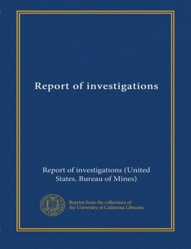 Read Online Report of investigations (v.4520) PDF