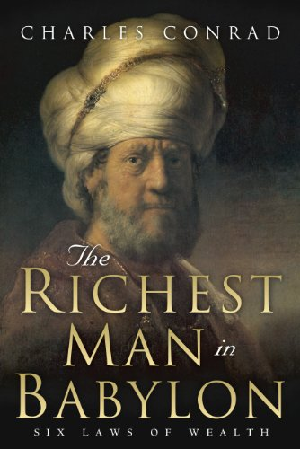#freebooks – The Richest Man in Babylon: Six Laws of Wealth by Charles Conrad