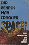 Did Genesis Man Conquer Space?, Emil Gaverluk, 0840755538