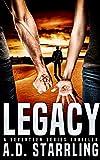 Legacy (A Seventeen Series Thriller Book 4)