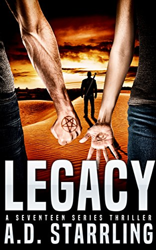 High-octane adventures that combine science and a dose of the paranormal.  Legacy: A Seventeen Series Thriller #4 by AD Starrling  80% flash price cut!