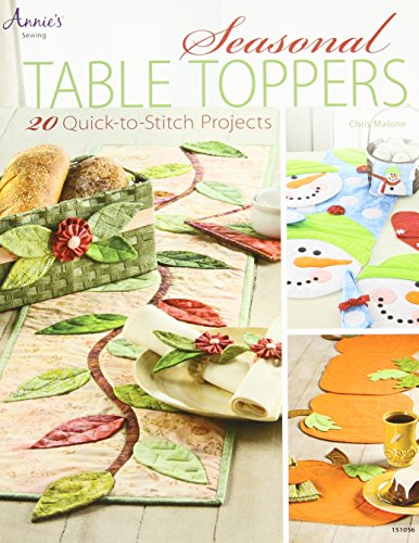 Embroidery Stitch Applique Quick (Seasonal Table Toppers: 20 Quick-to-Stitch Projects (Annie's Sewing))