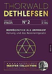 Homöopathie als Urprinzip - Heilung und das Resonanzgesetz: Vortrag 2