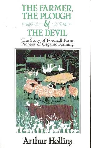 [Ebook] Farmer, the Plough and the Devil: Story of Fordhall Farm, Pioneer of Organic Farming<br />[Z.I.P]