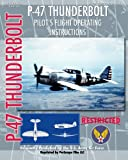P-47 Thunderbolt Pilot's Flight Operating Instructions
