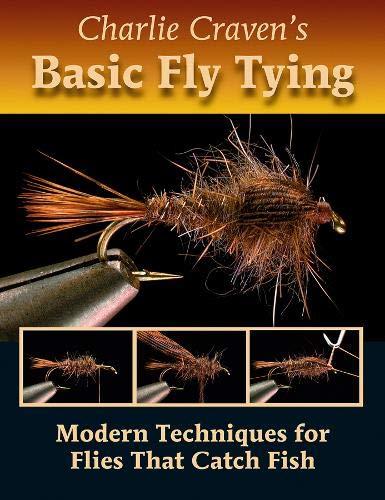 Charlie Craven's Basic Fly Tying por Charlie Craven
