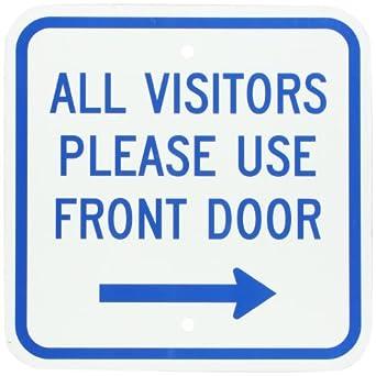 Superieur SmartSign Aluminum Sign, Legend U0026quot;All Visitors Please Use Front  Dooru0026quot; With Right