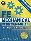 [FE Mechanical Review Manual] [Author: Lindeburg Pe, Michael R] [May, 2014]