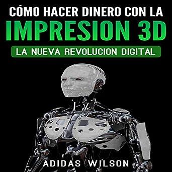 Amazon.com: Como Hacer Dinero Con La Impresion 3D [How to ...
