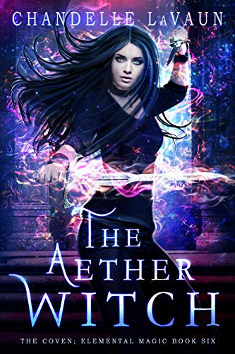 (The Aether Witch (The Coven: Elemental Magic Book 6))