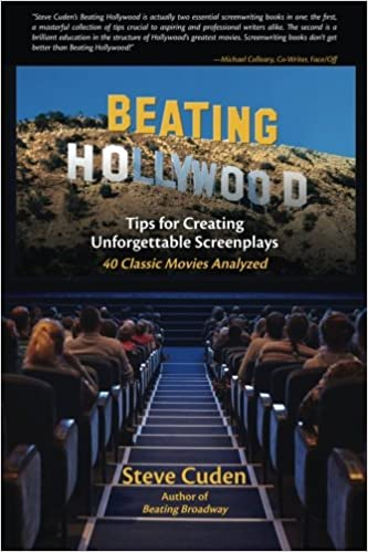Beating Hollywood: Tips for Creating Unforgettable ...