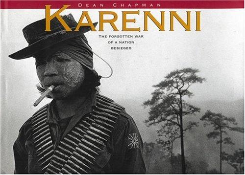 Karenni: The Forgotten War of a Nation Under Siege
