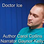 Doctor Ice | Carol Collins