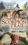 The Scorpion Trail (A Josiah Wolfe Novel)