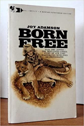 Download Born Free A Lioness Of Two Worlds Story Of Elsa 1 By Joy Adamson