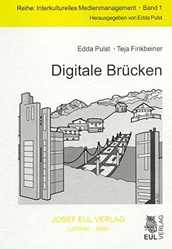 Digitale Brücken (Interkulturelles Medienmanagement)