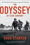 Image of The Odyssey of Echo Company: The 1968 Tet Offensive and the Epic Battle to Survive the Vietnam War