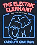 The Electric Elephant, Carolyn Graham, 0195032292
