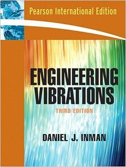 Engineering vibration daniel j inman 9780131363113 amazon books fandeluxe Images