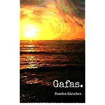 Gafas (Spanish Edition)
