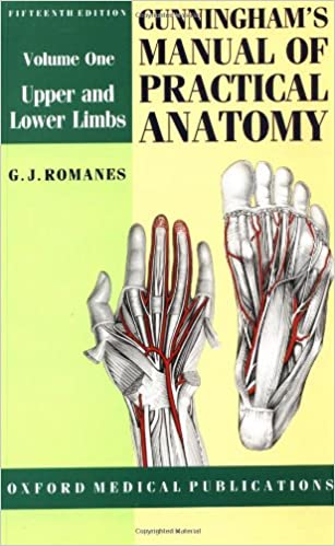 Cunninghams Manual Of Practical Anatomy Volume I Upper And Lower Limbs Oxford Medical Publications 9780192631381 Medicine Health Science Books