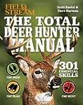 The Total Deer Hunter Manual (Field &...