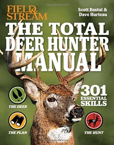 the total deer hunter manual field stream 301 hunting skills rh amazon com manual machining manual machine