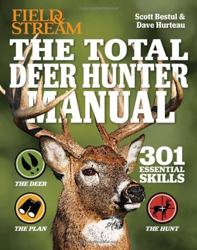 Manual: Total Deer Hunter (Field & Stream) por Scott Bestul,David Hurteau