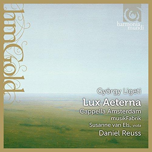 - Ligeti: Lux Aeterna