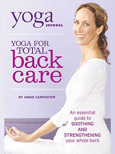 Yoga Journal's Yoga for Total Back Care