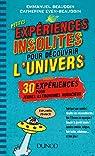 Petites expériences insolites pour découvrir l'univers par Beaudoin