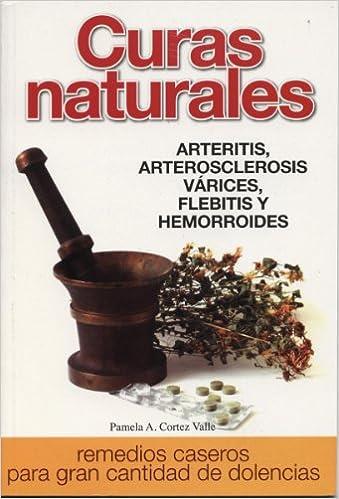 Curas Naturales (Spanish Edition): Pamela A. Cortez Valle ...