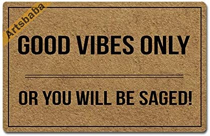 Artsbaba Welcome Mat Good Vibes Only Or You Will Be Saged Door Mat Rubber Non-Slip Entrance Rug Floor Mat Balcony Mat Home Decor Indoor Mat 23.6 x 15.7 Inches, 0.18 Inch Thickness