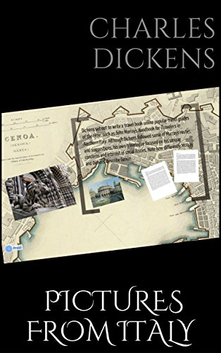 Charles Dickens' Pictures From Italy [Illustrated edition]