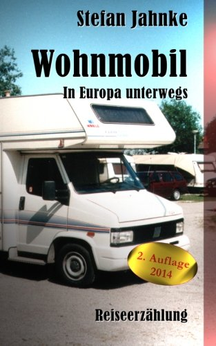 Price comparison product image Wohnmobil: In Europa unterwegs (German Edition)