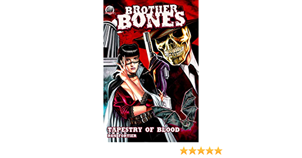 Brother Bones-Tapestry of Blood: Amazon.es: Fortier, Ron ...