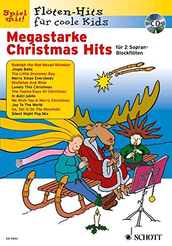Megastarke Christmas Hits: 1-2 Sopran-Blockflöten. Ausgabe mit CD. (Flöten-Hits für coole Kids)