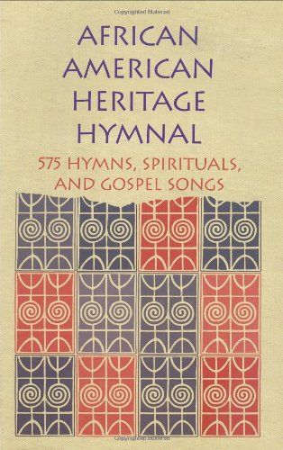 Search : African American Heritage Hymnal: 575 Hymns, Spirituals, and Gospel Songs