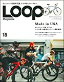 LOOP MAGAZINE Vol.18 「Made in USA」