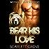 Bear His Love (Bear Shifter BBW Paranormal Matchmaker Romance) (Midnight Sun Shifters Book 1)